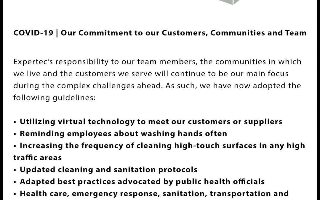 COVID-19 Expertec's Commitment To Our Customers, Communities And Team